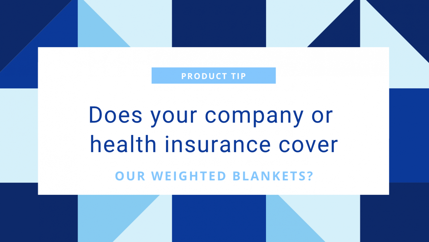 Health Insurance Weighted Blanket